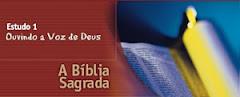 ESTUDO 01 - Ouvindo a Voz de Deus – A Bíblia Sagrada