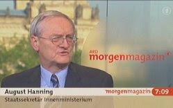 August Hanning, Staatssekretär Innenministerium, im ARD-Morgenmagazin