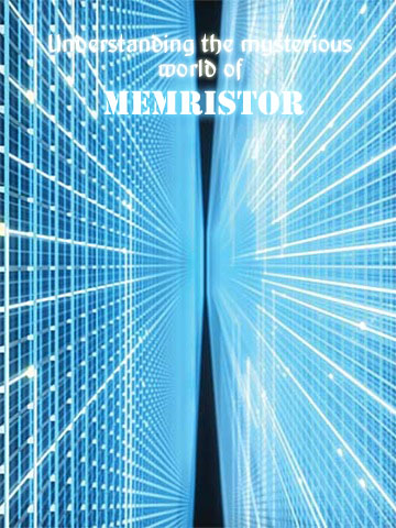 HP lab discovery, leon chua postulate, memristor, nanotechnology, stanley williams, 4th fundamental circuit element