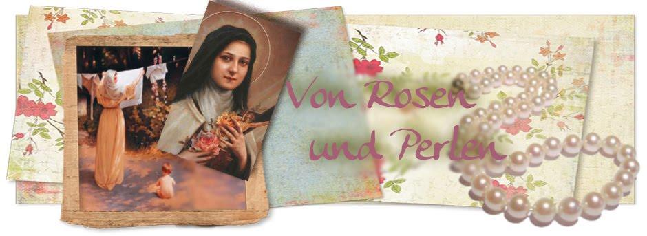 Von Rosen und Perlen