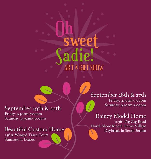 Oh Sweet Sadie!