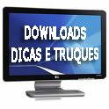 Downloads Dicas e Truques