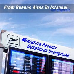 [MINIA005] VA From Buenos Aires To Istanbul