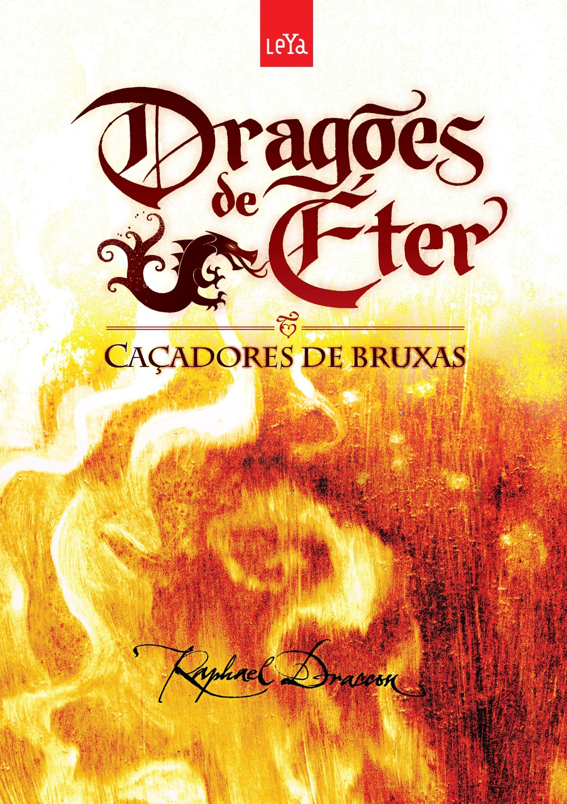 2010 novembro raphael draccon drages de ter no o olhar do drago fandeluxe Gallery