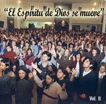 EL ESPIRITU DE DIOS SE MUEVE Volumen 2