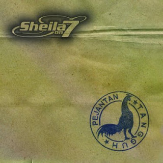 SHEILA ON 7 Pejantan Tangguh