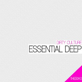 clubmusicsource.com Dirty Culture   Essential Deep