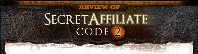 Secret Affiliate Code 2 Review