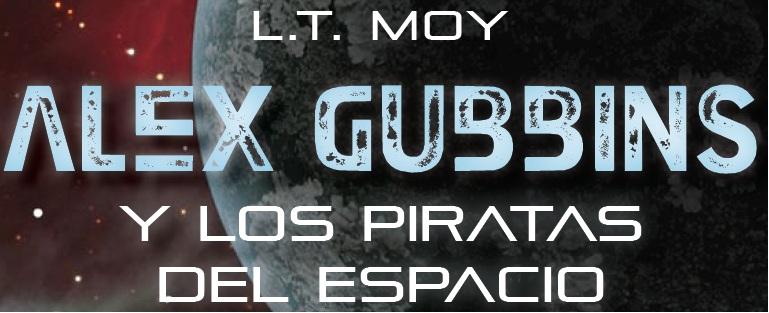 Alex Gubbins y los Piratas del Espacio