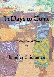 In Days To Come: a collection of poem