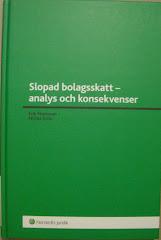 Slopad bolagsskatt - analys och konsekvenser