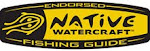 NATIVE WATERCRAFT Endorsed Fishing Guide