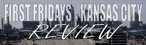First Fridays Kansas City Review