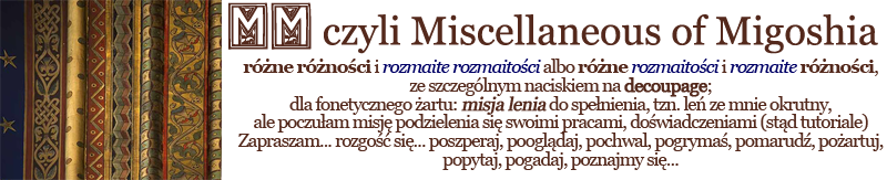 MM czyli Miscellaneous of Migoshia