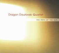 Dragan Dautovski Quartet: The Path of the Sun (2001)