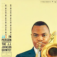 The J.J.Johnson Quintet: JJ In Person (1958)