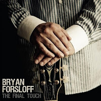 Cover Album of Bryan Forsloff: The Final Touch (2010)