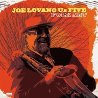Joe Lovano Us Five: Folk Art (2009)