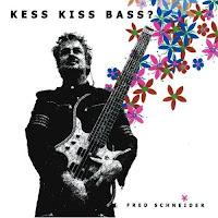 Fred Schneider: Kess Kiss Bass ? (2005)