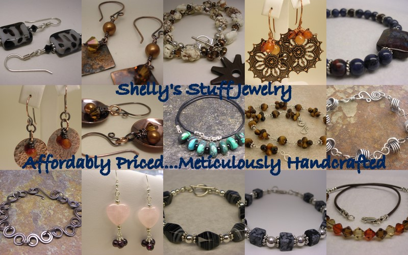 Shelly&#39;s Stuff Jewelry<br><br>Affordably Priced &amp; Meticulously Handcrafted
