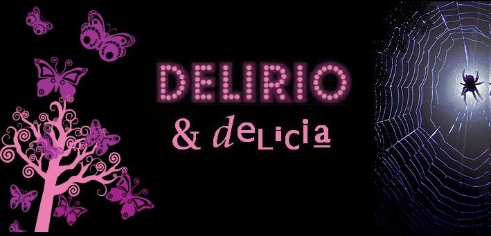 Delirio & Delicia