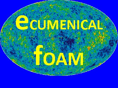 ECUMENICAL FOAM
