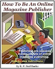 """How To Be An Online Magazine Publisher"" Now On Sale!"
