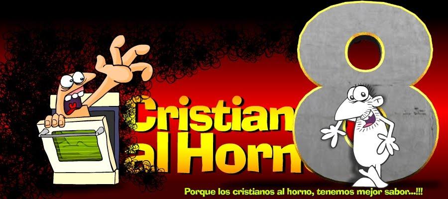 Cristianos al Horno