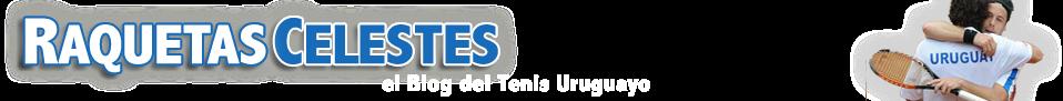 Raquetas Celestes » El blog del tenis uruguayo