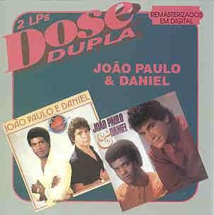 João Paulo e Daniel   Dose Dupla | músicas