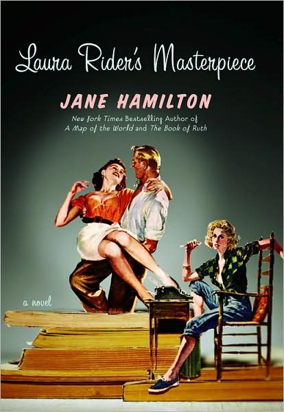 Review: Laura Rider's Masterpiece, by Jane Hamilton