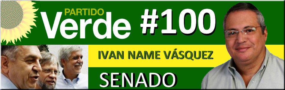 # 100 - PARTIDO VERDE - IVAN NAME al SENADO