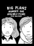 BIG PLANS #1 (Self-Published/Xeric Award Winner)