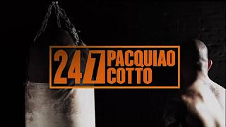 Pacquiao Cotto 24/7 Episode 1