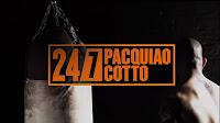 Pacquiao Cotto 24/7