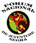 Fórum Nacional de Juventude Negra