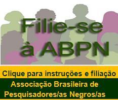 ABPN - Associação Brasileira de Pesquisadores Negros