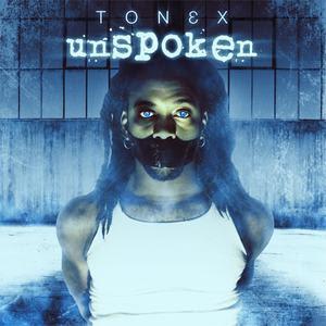 Tónex - Unspoken