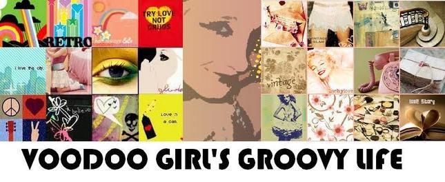 voodoo girl's groovy life