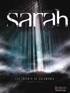 Sarah I figli di Salamanca Christopher Bec Stefano Raffaele Dupuis Comma 22 fumetto copertina