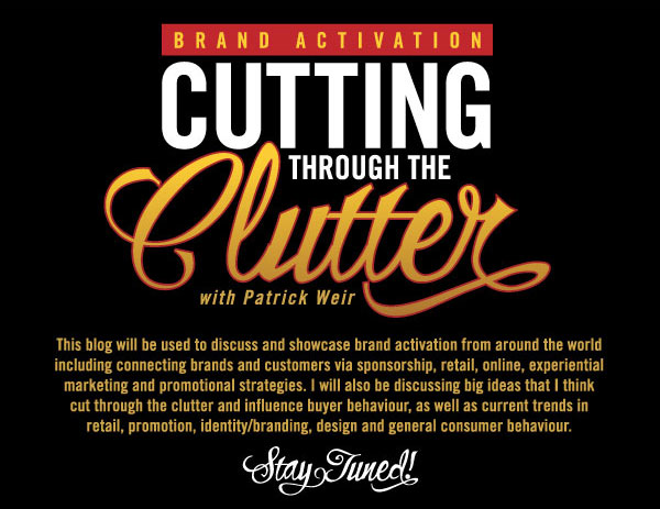 Brand Activation: Cutting Through The Clutter
