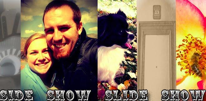Side Show Slide Show