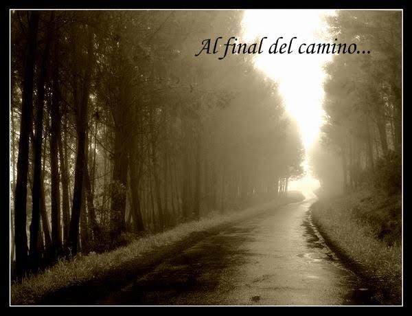 Al final del camino...