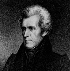 Andrew Jackson, who is on the twenty dollar bills you used to have.