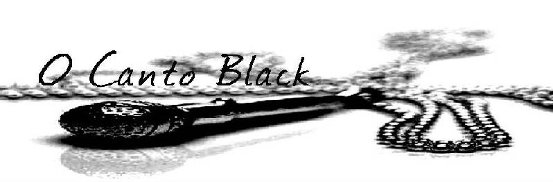 O Canto Black