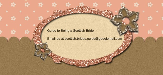 Guide to Being a Scottish Bride