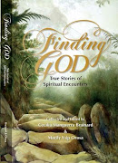 FINDING GOD: TRUE STORIES OF SPIRITUAL ENCOUNTERS