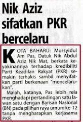 """ Nik Aziz Sifatkan PKR Bercelaru """