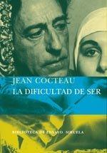 """La dificultad de ser"" Jean Cocteau"