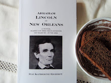 Abraham  Lincoln in New Orleans -- A Novel